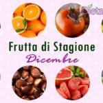 Frutta di stagione nel mese di Dicembre: elenco e benefici